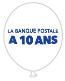 Banque Postale fête ses 10 ans