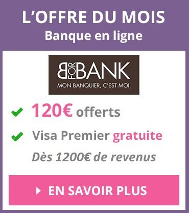 Offre du mois banque en ligne